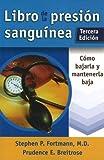 Libro de la Presión Sanguínea, Stephen P. Fortmann and Prudence E. Breitrose, 0923521984
