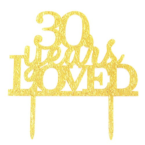 Glitter Gold Acrylic 30 Years Loved Cake Topper Decoration, 30th Birthday Anniversary Party Cupcake Topper Decor (30, gold)