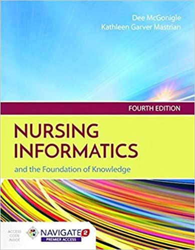 Nursing informatics and the foundation of knowledge 9781284121247 nursing informatics and the foundation of knowledge 4th edition fandeluxe Images