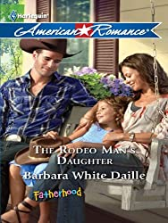 The Rodeo Man's Daughter (Fatherhood)
