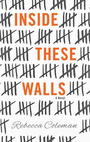 book cover of Inside These Walls