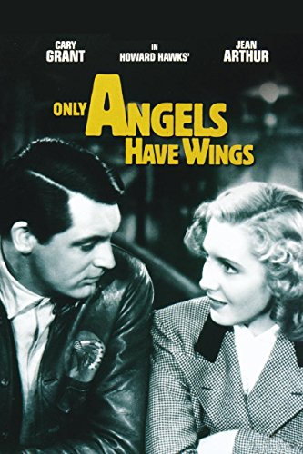 (Only Angels Have Wings)
