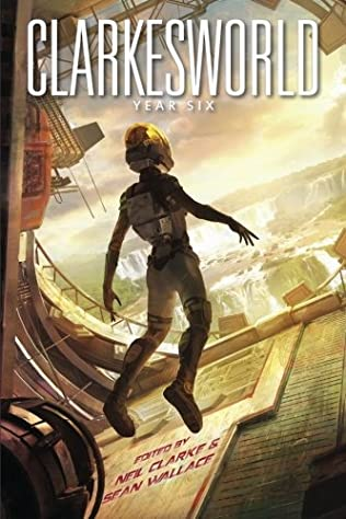 book cover of Clarkesworld: Year Six