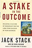 A Stake in the Outcome, Jack Stack and Bo Burlingham, 0385505078