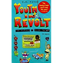 Youth in Revolt: The Journals of Nick Twisp by C.D. Payne (1996-03-15)