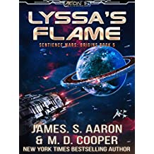 Lyssa's Flame - A Hard Science Fiction AI Adventure (Aeon 14: The Sentience Wars: Origins Book 5)