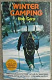 Winter Camping, Bob Cary, 0828903409