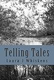 Telling Tales, Laura Whiskens, 1497301262
