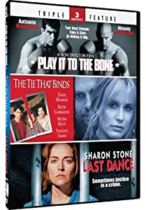 Play It To the Bone & The Tie That Binds + Last Dance - TF