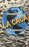 img - for La caca (Spanish Edition) book / textbook / text book