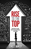 Rise to the Top, Stacey Hawley, 1601633335