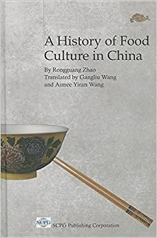 Book A History of Food Culture in China