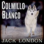 Colmillo blanco [White Fang] (Nómadas del tiempo) | Jack London