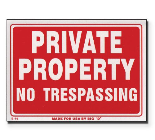 Private Property Trespassing Sign Case
