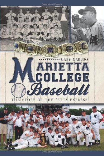Marietta College Baseball: The Story of the 'Etta Express (Sports) pdf epub