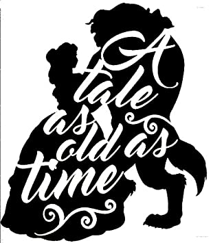 Beauty And The Beast A Tale As Old Time Black Decal Vinyl Sticker