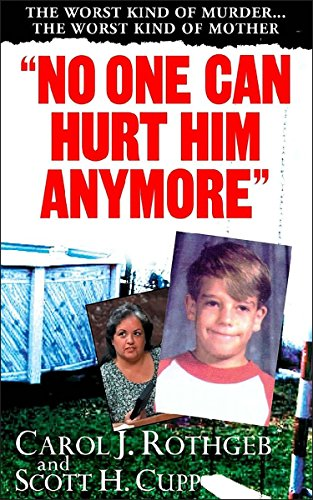 No One Can Hurt Him Anymore (Pinnacle True Crime) cover