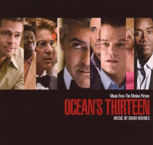 Ocean's 13 by Music From The Motion Picture Ocean's Thirteen (2007-08-03)