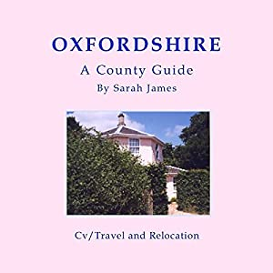 Oxfordshire: A County Guide Audiobook
