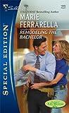 Remodeling the Bachelor, Marie Ferrarella, 0373248458