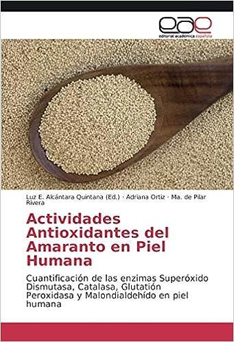 Actividades Antioxidantes del Amaranto En Piel Humana: Amazon.es ...