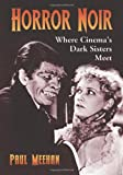 Horror Noir, Paul Meehan, 0786445971