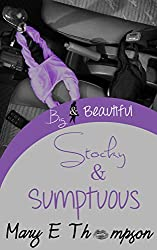 Stocky & Sumptuous (Big & Beautiful Book 12)