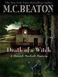 Death of a Witch (Hamish Macbeth Mysteries (Wheeler Publishing))