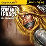Serrano Legacy - Rules of Engagement Part 1 (Book 5)