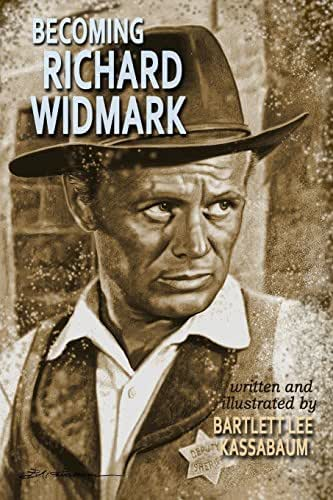 Becoming Richard Widmark