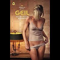 Geil: een erotische biografie