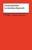 Grammatisches Lernlexikon Spanisch: Reclams Rote Reihe – Fremdsprachentexte (Spanish Edition)