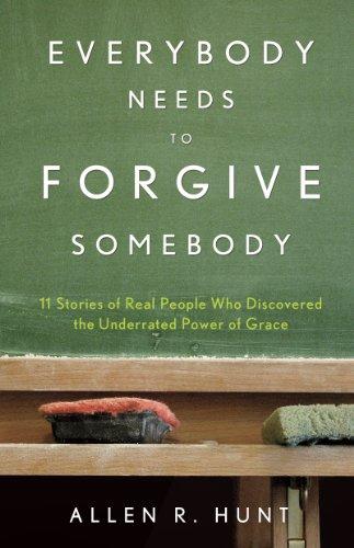 Everybody Needs to Forgive Somebody PDF