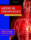 Book cover image for Medical Terminology: A Living Language (5th Edition)