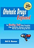 Ototoxic Drugs Exposed, Neil Bauman, 1935939009