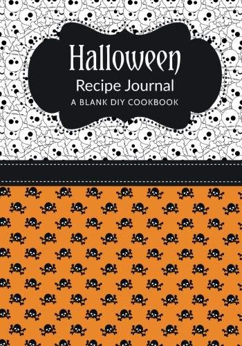 Halloween Recipe Journal: A Blank DIY Cookbook (Halloween Blank Cookbook Journals) (Volume 29)]()