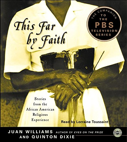 Search : This Far by Faith: Stories from the African-American Religious Experience