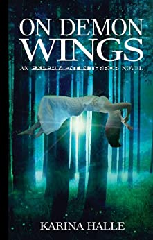 On Demon Wings (Experiment in Terror #5) by [Halle, Karina]