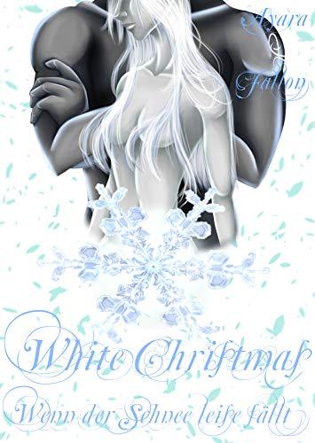 White Christmas - Zero: Wenn der Schnee leise fällt (German Edition) ()