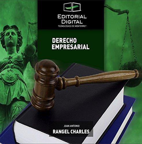 Descargar Libro Derecho Empresarial Juan Antonio Rangel Charles