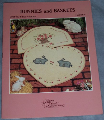 Bunnies and Baskets (Rug Making, Stenciling) (Stencil 'n Rug, Vol. 9)