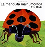 La Mariquita Malhumorada