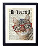 Cat With Glasses ''Be Yourself'' Upcycled Vintage Dictionary Art Print 8x10