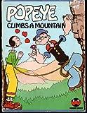 Popeye Climbs a Mountain