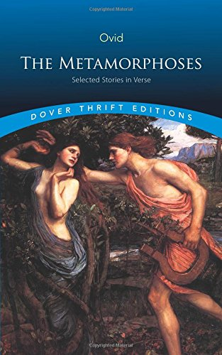 The Metamorphoses: Selected Stories in Verse (Dover Thrift Editions)