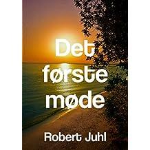 Det første møde (Dutch Edition)