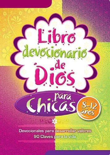 Libro devocionario de Dios para chicas - God's Little Devotional Book For Girls (Spanish Edition)