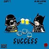 Success (feat. Alan Wayne the Pradagy) [Explicit]
