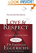 #6: Love & Respect: The Love She Most Desires; The Respect He Desperately Needs