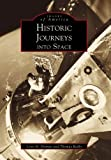 Historic Journeys into Space, Lynn M. Homan and Thomas Reilly, 0738503533